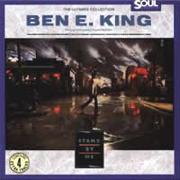 The Ultimate Collection: Stand by Me/Best of Ben E. King/Ben E. Kind with the Drifters