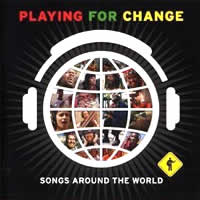 Playing for Change: Songs Around the World